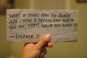 die-dream-life-living-now-quotes-Favim_com-55793
